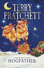 Discworld 020: Hogfather : Discworld Novels - Terry Pratchett
