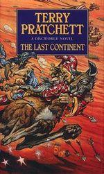 Discworld 022: Last Continent :  Last Continent - Terry Pratchett