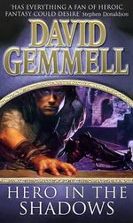 Hero in the Shadows - David Gemmell