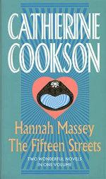 Hannah Massey / The Fifteen Streets - Catherine Cookson