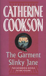 The Garment/ Slinky Jane - Catherine Cookson