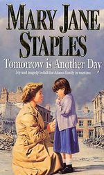 Tomorrow is Another Day - Mary Jane Staples