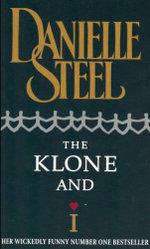 Klone and I - Danielle Steel