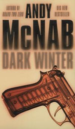 Dark Winter : Nick Stone Mission 6 - Andy McNab