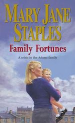 Family Fortunes - Mary Jane Staples