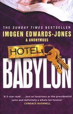 Hotel Babylon - Imogen Edwards-Jones