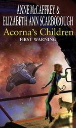 Acorna's Children : First Warning - Anne McCaffrey