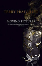 Discworld 010: Moving Pictures Anniversary Edition :  Moving Pictures Anniversary Edition - Terry Pratchett