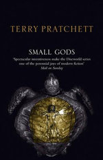 Discworld 013: Small Gods Anniversary Edition :  Small Gods Anniversary Edition - Terry Pratchett