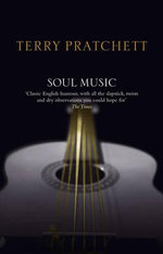 Discworld 016: Soul Music Anniversary Edition :  Soul Music Anniversary Edition - Terry Pratchett