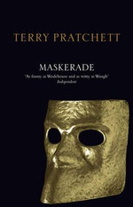 Discworld 018: Maskerade Anniversary Edition :  Maskerade Anniversary Edition - Terry Pratchett