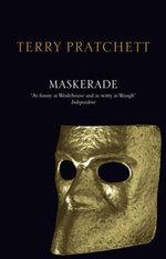 Discworld 018: Maskerade Anniversary Edition : Maskerade Anniversary Edition - Terry Pratchett
