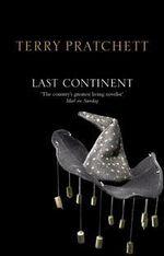 Discworld 022: Last Continent Anniversary Edition : Last Continent Anniversary Edition - Terry Pratchett