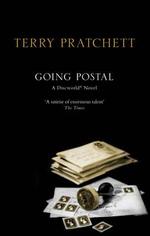 Going Postal : Discworld Novel 33 - Terry Pratchett