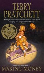 Discworld 036:Making Money :  Making Money - Terry Pratchett