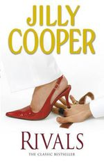 Rivals - Jilly Cooper