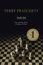 Thud! : (Discworld Novel 34) - Terry Pratchett