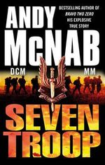 Seven Troop - Andy McNab