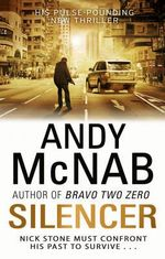 Silencer : Nick Stone : Book 15 - Andy McNab