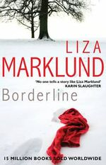 Borderline - Liza Marklund