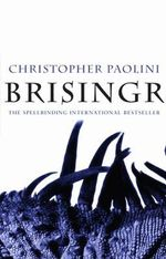 Brisingr (Adult Cover) : The Inheritance Cycle Series : Book 3 - Christopher Paolini