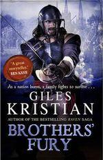 Brothers' Fury - Giles Kristian