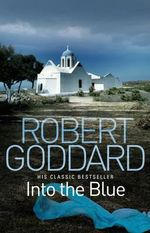 Into the Blue : B format reissue - Robert Goddard