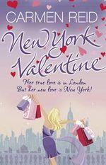 New York Valentine : (Annie Valentine Book 5) - Carmen Reid