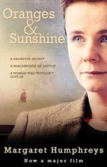 Oranges And Sunshine : Empty Cradles - Margaret Humphreys