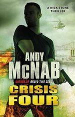 Crisis Four - Andy Mcnab
