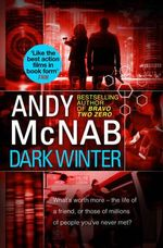 Dark Winter : (Nick Stone Book 6) - Andy McNab