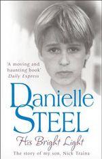 His Bright Light - Danielle Steel