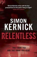 Relentless : Tina Boyd - Simon Kernick