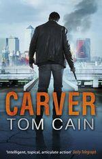 Carver - Tom Cain
