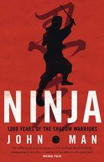Ninja - John Man