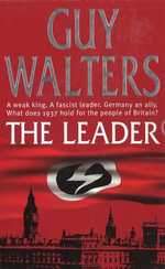 Leader, The - Guy Walters