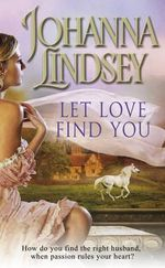 Let Love Find You - Johanna Lindsey