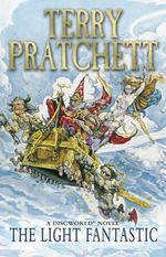 The Light Fantastic : Discworld Novel 2 - Terry Pratchett