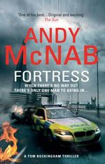 Fortress : The Tom Buckingham Series : Book 2 - Andy McNab