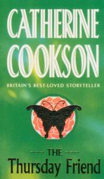 The Thursday Friend - Catherine Cookson