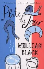 Plats Du Jour - William Black