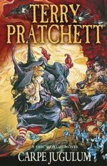 Carpe Jugulum : Discworld Novel : Book 23 - Terry Pratchett