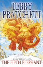 The Fifth Elephant : Discworld Novels : Book 24  - Terry Pratchett