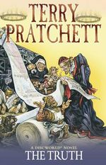 The Truth : Discworld Novels : Book 25  - Terry Pratchett
