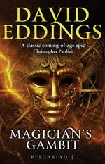 Magician's Gambit : Book Three of the Belgariad - David Eddings