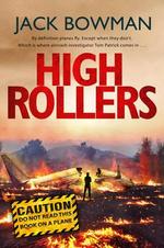 High Rollers - Jack Bowman