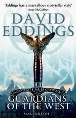 Guardians of the West : Malloreon Series : Book 1 - David Eddings