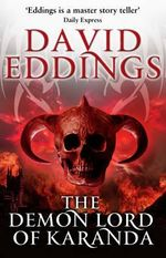 The Demon Lord of Karanda : The Malloreon : Book 3 - David Eddings
