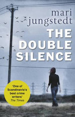 The Double Silence : Anders Knutas : Series 7 - Mari Jungstedt