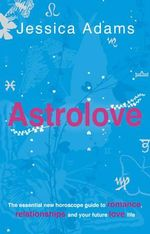 Astrolove : Erotic Stories - Jessica Adams
